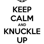 keep-calm-and-knuckle-up-2